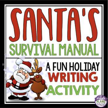 CHRISTMAS WRITING ACTIVITY: SANTA MANUAL