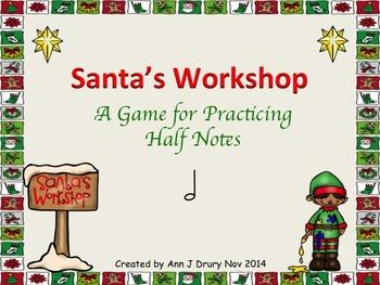 Santa's Workshop - A Game to Practice Half Notes (2 bars)