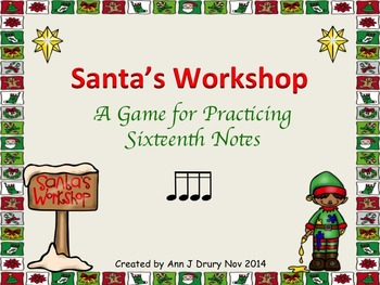 Santa's Workshop - A Game to Practice Sixteenth Notes (2 bars)