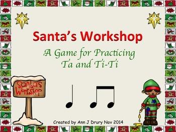 Santa's Workshop - A Game to Practice Ta and Ti-Ti (2 bars)