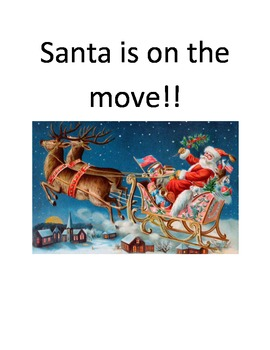 Santa's on the move with a lot of action!
