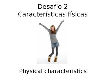 """Santillana Espanol 1, Unidad 1 Mexico, Desafio 2 """"Caracteristicas fisicas"""""""