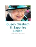 Sapphire Jubilee Queen Elizabeth II reading comprehension