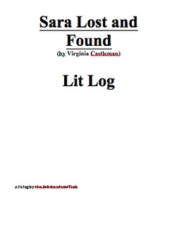Sara Lost and Found Lit Log