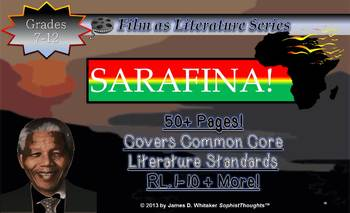 Sarafina Literature as Film Unit Resource Nelson Mandela Common Core