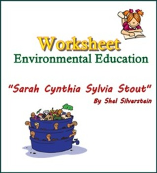 """Sarah Cynthia Sylvia Stout"" Worksheet: Environmental Education"