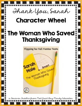 Sarah Hale: The Woman Who Saved Thanksgiving Character Tra