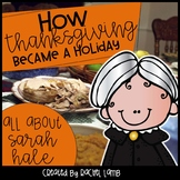 Sarah Hale and How Thanksgiving Became a Holiday unit