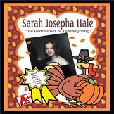 "A Thanksgiving Story: Sarah Joseph Hale ""The Godmother of"