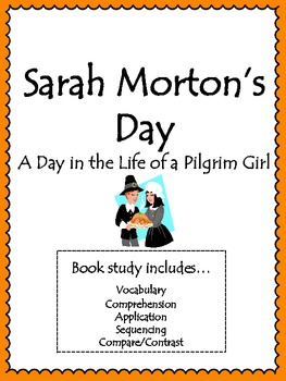 Sarah Morton's Day Activities: Vocabulary, Comprehension, Sequencing and more!