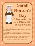 Sarah Morton's Day - Comparing Life Today to Life as a Pil
