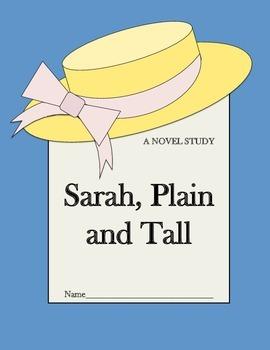 Sarah, Plain and Tall - A Novel Study