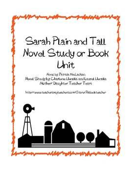 Sarah, Plain and Tall- A Novel Study, Ch. Q's, Quiz, Activities