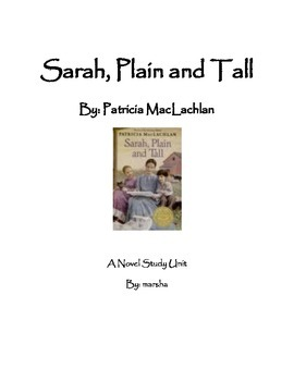 Sarah, Plain and Tall ~ A Novel Study for Reader's Workshop