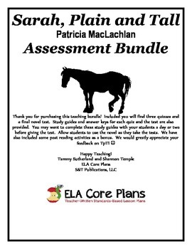 Sarah, Plain and Tall Assesment Bundle ~ Three Quizzes & A Test