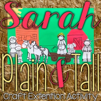 Sarah, Plain and Tall Book Extension Art/Summary Activity