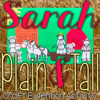 Sarah, Plain and Tall Bundle - Reader Response and Extension Activity