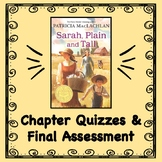 Sarah, Plain and Tall:  Chapter Quizzes and Final Assessment