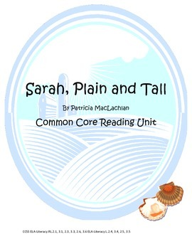 Sarah Plain and Tall Common Core Reading Unit