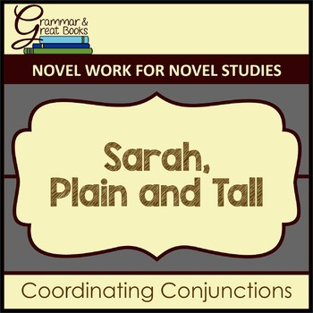 Sarah, Plain and Tall: Coordinating Conjunctions