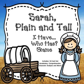 Sarah, Plain and Tall : I Have... Who Has? Game