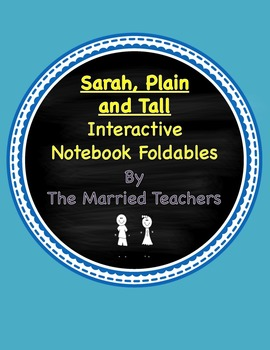 Sarah, Plain and Tall Interactive Literature & Grammar Notebook Foldables