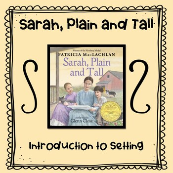Sarah, Plain and Tall:   Introduction to Setting