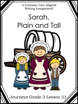 Sarah, Plain and Tall--Jouneys Grade 3-Lesson 21