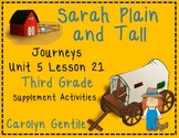 Sarah, Plain and Tall Journeys Unit 5 Lesson 21 Third Grade Sup. Act.