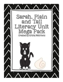 Sarah Plain and Tall Literacy Unit Mega Pack aligned to the Common Core