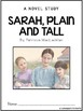 Sarah, Plain and Tall - No Prep, Common Core Aligned Novel Study