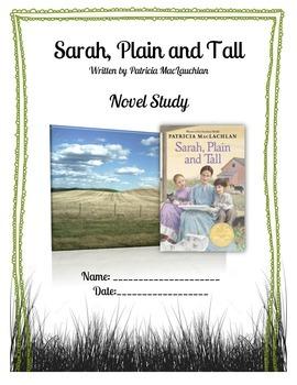 Sarah, Plain and Tall - Novel Study
