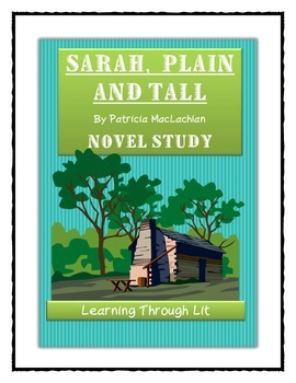 SARAH, PLAIN AND TALL by Patricia MacLachlan - Comprehensi