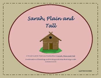 Sarah, Plain and Tall Novel Study-Common Core