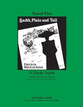 Sarah, Plain and Tall - Novel-Ties Study Guide