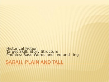 Sarah, Plain and Tall PPT Journeys Lesson 21