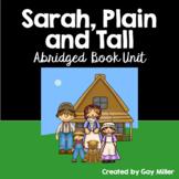 Sarah, Plain and Tall Abridged Novel Study: vocabulary, comprehension, writing