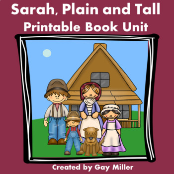 Sarah, Plain and Tall [Patricia MacLachlan] Printable Book Unit