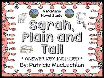 Sarah, Plain and Tall (MacLachlan) Novel Study / Reading Comprehension