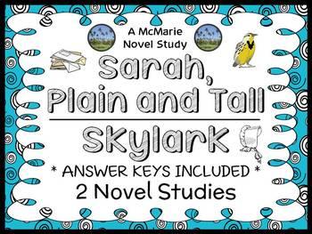 Sarah, Plain and Tall   Skylark Bundle : 2 Novel Studies / Reading Comprehension