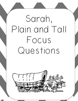 Sarah, Plain and Tall Text Dependent Comprehension Pack