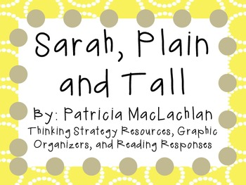 Sarah, Plain and Tall: Thinking Strategies for Character, Plot, and Setting