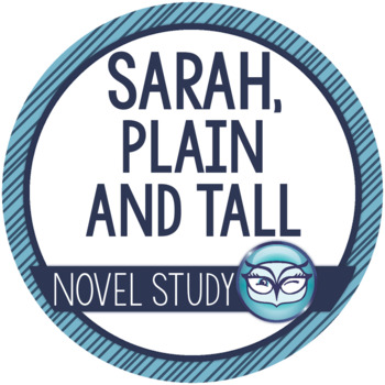 Sarah, Plain and Tall Unit Plan - Common Core Aligned