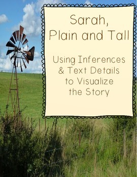 Sarah, Plain and Tall Visualizing Strategy to Increase Comprehension