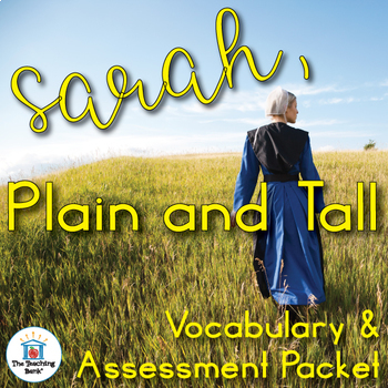 Sarah, Plain and Tall Vocabulary and Assessment Bundle