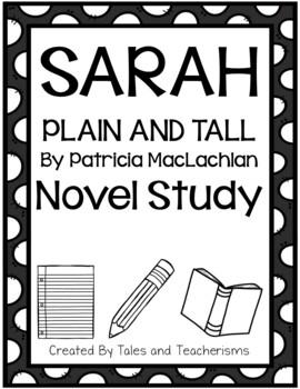 Sarah, Plain and Tall by Patricia MacLachlan Novel Study
