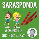Sarasponda: A Song to Sing, Play, and Move! Singing Game with Rhythm Sticks