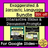 Sarcasm Exaggerated and Literal Language Usage Bundle for