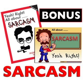 Sarcasm - Yeah Right! **BONUS**