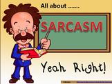 Sarcasm - Yeah Right! - Powerpoint Presentation